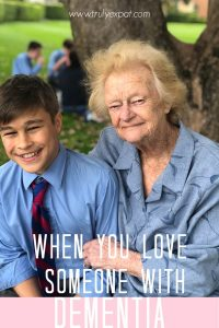 When you love someone with dementia