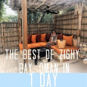 The best of Zighy Bay Oman in 1 day