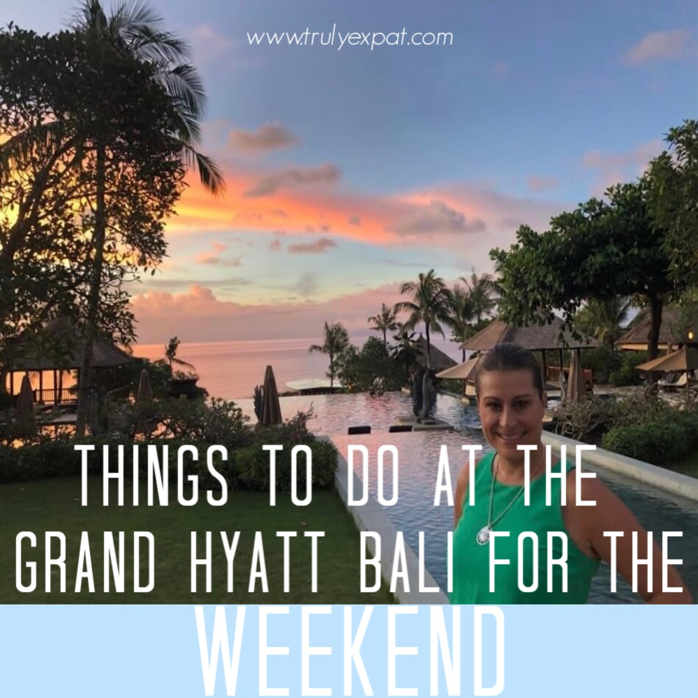 Things to do at the Grand Hyatt Bali for the weekend