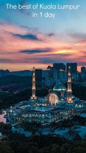 Kuala Lumpur in 1 day