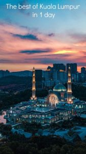 The best of Kuala Lumpur in 1 day