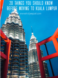 20 things you should know before living in Kuala Lumpur