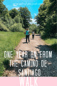 one year on from my camino walk