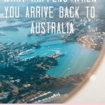 arriving back into australia