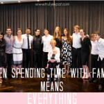 when spending time with family is everything