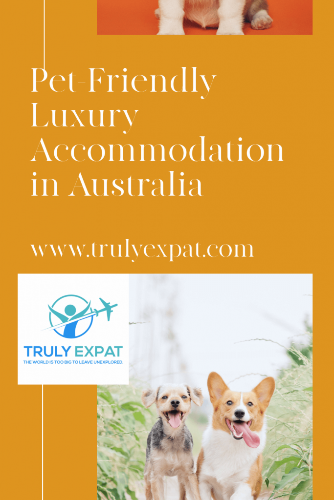 Pet-friendly luxury accomodation Australia