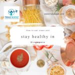 Eat clean and stay healthy in singapore