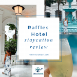 Raffles Hotel staycation review